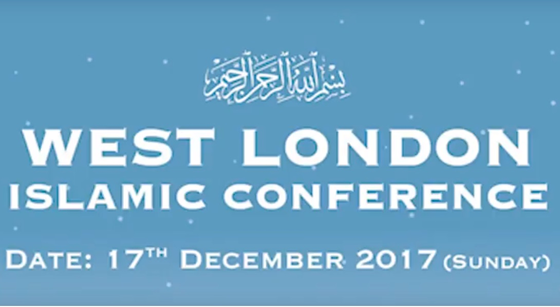 Preview: West London Islamic Conference 2017